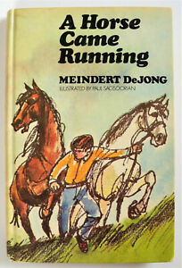 A-Horse-Came-Running-by-Meindert-DeJong-1970-Hardcover