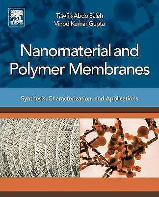 Nanomaterial and Polymer Membranes: Synthesis, Characterization, and...
