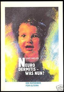 Gieler-Uwe-Neurodermitis-was-nun-Ein-Ratgeber-fuer-Eltern-1992