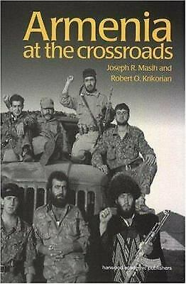 Armenia : At the Crossroads Hardcover Joseph Masih
