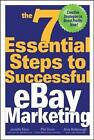 The 7 Essential Steps to Successful eBay Marketing by Amy Balsbaugh, Phil Dunn, Janelle Elms (Paperback, 2005)