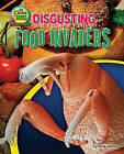 Disgusting Food Invaders by Ruth Owen (Hardback, 2011)