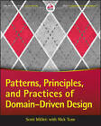 Patterns, Principles and Practices of Domain-Driven Design by Scott Millett, Nick Tune (Paperback, 2015)