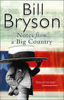 Notes from a Big Country: Journey into the American Dream by Bill Bryson (Paperback, 1999)