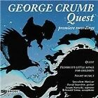 George Crumb - : Quest; Night Music I; Federico's Little Songs for Children (1997)