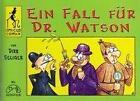 Ein Fall für Dr. Watson (2006, Geheftet)
