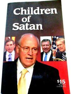 CHILDREN-OF-SATAN-he-039-Ignoble-Liars-039-Behind-Bush-039-s-No-Exit-War-Lyndon-LaRouche