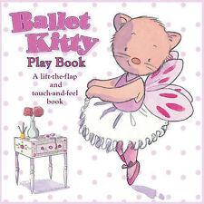 Ballet Kitty Play Book Bernette Ford Cased 9781906250782