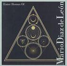 Enter Houses Of by Mario Diaz de León (CD, Sep-2009, Tzadik Records)