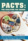 Pacts - The Coalition for Change 9781450268851 by Bill Collins Hardcover