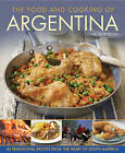 The Food and Cooking of Argentina: 65 Traditional Recipes from the Heart of South America by Cesar Bartolini (Hardback, 2014)