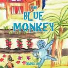 THE Blue Monkey by ELIZA JOY (Paperback, 2012)