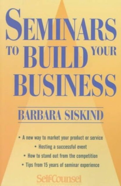 Seminars: To Build Your Business by Barbara Siskind (Paperback, 1998)