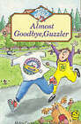Almost Goodbye, Guzzler (Jets) by Helen Cresswell (Paperback, 1991)