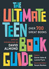 The Ultimate Teen Book Guide: Over 700 Great Books by Bloomsbury Publishing PLC (Paperback, 2005)