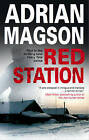 Red Station by Adrian Magson (Hardback, 2010)