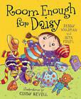 Room Enough for Daisy by Debby Waldman, Rita Feutl (Hardback, 2011)