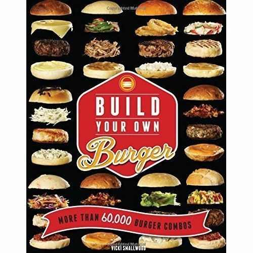 1 of 1 - Build Your Own Burger, Smallwood, Vicki, Good Book