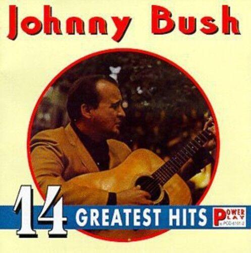 14 Greatest Hits by Johnny Bush (CD, Mar-1996, Power Play Records)