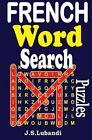 French Word Search Puzzles by J S Lubandi (Paperback / softback, 2014)