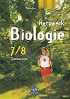 Netzwerk Biologie 7/8. Ausgaben 1999-2001. Schülerband. Gymnasium. Thüringen von Antje Starke (2002, Gebundene Ausgabe)