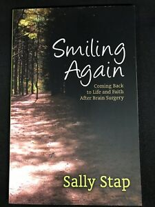 Smiling-Again-Coming-Back-to-Life-and-Faith-After-Brain-Surgery-Sally-Stap