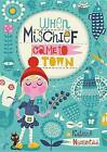When Mischief Came to Town by Katrina Nannestad (Hardback, 2016)