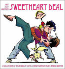Not Just Another Sweetheart Deal: A Collection of Rose Is Rose Comics by Don Wimmer (Paperback / softback, 2010)