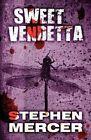 Sweet Vendetta by Stephen Mercer (Paperback / softback, 2011)