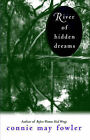 River of Hidden Dreams by Connie May Fowler (Paperback)