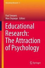 Educational Research Ser.: Educational Research : The Attraction of...