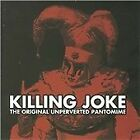 Killing Joke - Original Unperverted Pantomine The (2008)