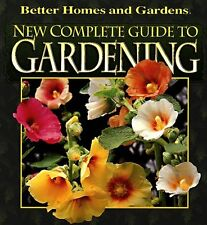 New Complete Guide to Gardening by Susan A. Roth and Better Homes and Gardens Editors (1997, Hardcover, Revised)