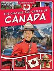 The Culture and Crafts of Canada by Paul Challen (Paperback / softback, 2015)