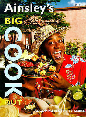 """""""AS NEW"""" Ainsley's Big Cook Out, Harriott, Ainsley, Book"""
