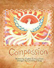 Compassion by Tashna Erin Lavaux (Paperback / softback, 2009)