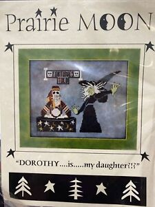 Prairie Moon Dorothy is My Daughter? Witch Halloween Cross Stitch Pattern Rare