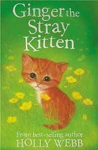 Ginger-the-Stray-Kitten-Holly-Webb-Animal-Stories-Webb-Holly-Fast-Deliv