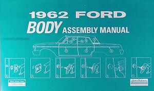 1962 Ford Galaxie Corps Assemblage Manuelle 62 Fenêtres Miroirs Bordure Serrures Fijltshm-08012233-972703667