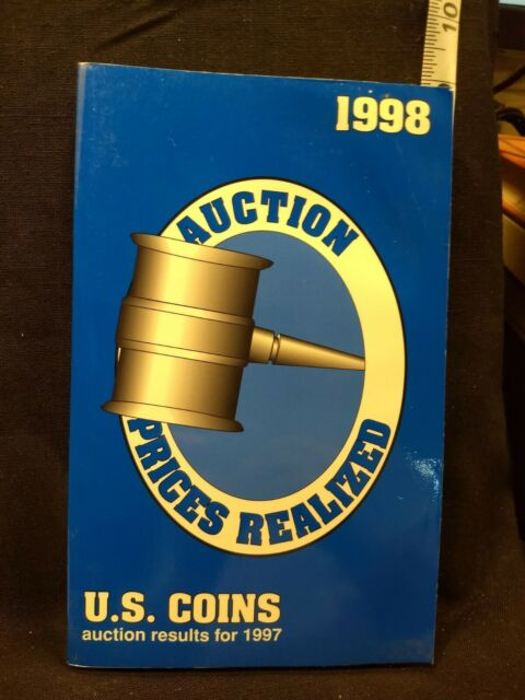 The 1998 Auction Prices Realized U S COINS (1998, Paperback)