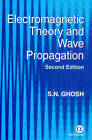 Electromagnetic Theory and Wave Propagation by S. N. Ghosh (Hardback, 2002)