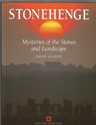 1 of 1 - Stonehenge: Mysteries of the Stones and Landscape,David Souden