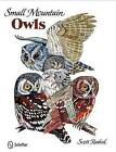 Small Mountain Owls by Scott Rashid (Hardback, 2009)