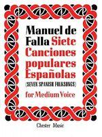 De Falla: 7 Canciones Populares Espanolas For Medium Voice And Piano N 014010901