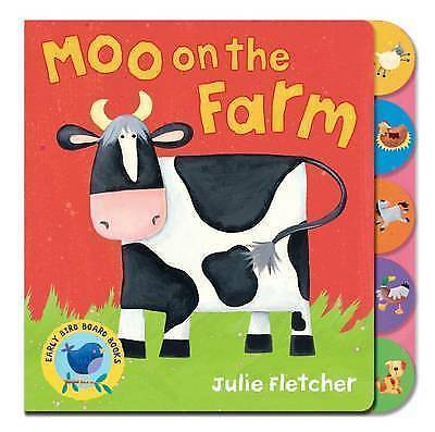 1 of 1 - Fletcher, Julie, Moo on the Farm (Early Bird Board Book), Very Good Book