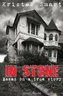 In Stone by Kristel Smart (Paperback / softback, 2013)