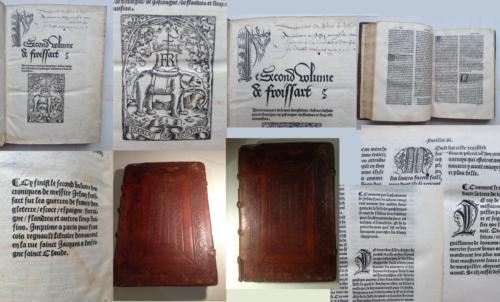 1518-POST-INCUNABLE-en-francais-FROISSART-034-CHRONIQUES-DE-FRANCE-034-guerre-RELIURE