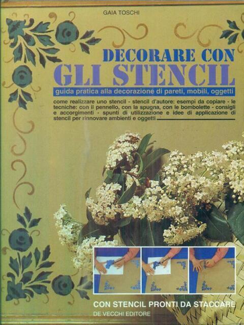 DECORARE CON GLI STENCIL  TOSCHI GAIA DE VECCHI 1993