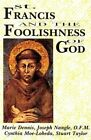St. Francis and the Foolishness of God by etc., Marie Denni (Paperback, 1993)