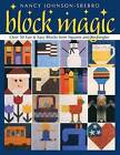 Block Magic: Over 50 Fun and Easy Blocks from Squares and Rectangles by Nancy Johnson-Srebro (Paperback, 2001)